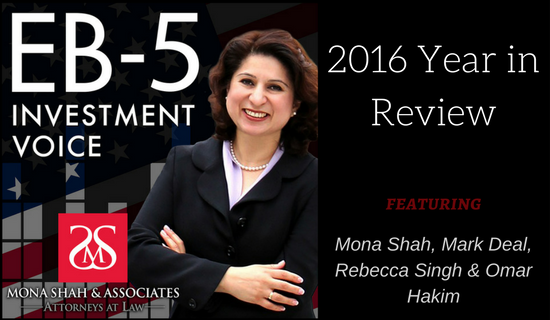 EB5 2016 year in review - Featuring Mona Shah, Mark Deal, Rebecca Singh & Omar Hakim