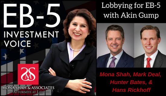 Lobbying for EB-5 with Hunter Bates & Hans Rickhoff of Akin Gump