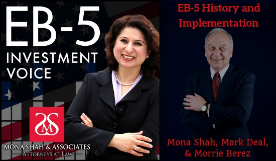EB-5 History and Implementation with Maurice (Morrie) Berez