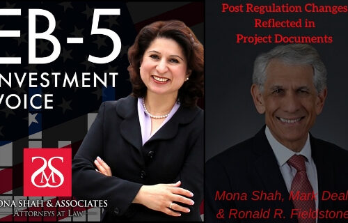 Post Regulation Changes Reflected in EB5 Project Documents with Ronald R. Fieldstone