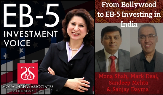 From Bollywood to EB-5 Investing in India with Sandeep A Mehta and Sanjay Dayma